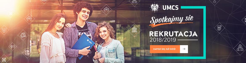 Uniwersytet Marii Curie-Skłodowskiej w Lublinie - Rekrutacja 2018 - UMCS Lublin